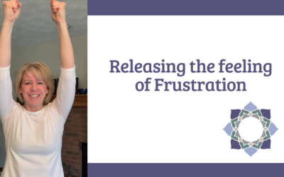 Releasing the Feeling of Frustration