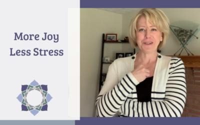 More Joy Less Stress
